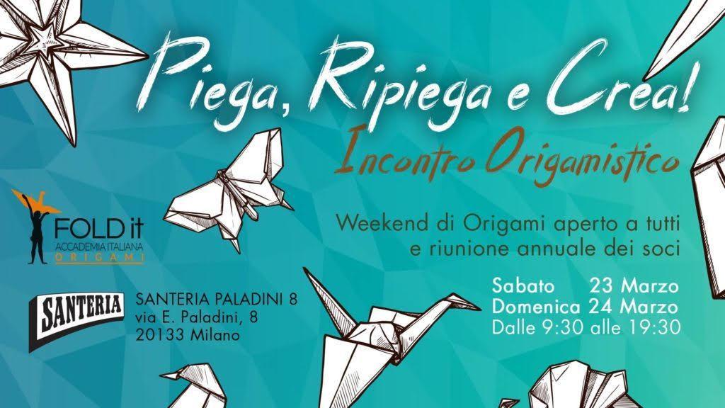 Origami : PIEGA, RIPIEGA E CREA! 23 e 24 marzo @ Milano