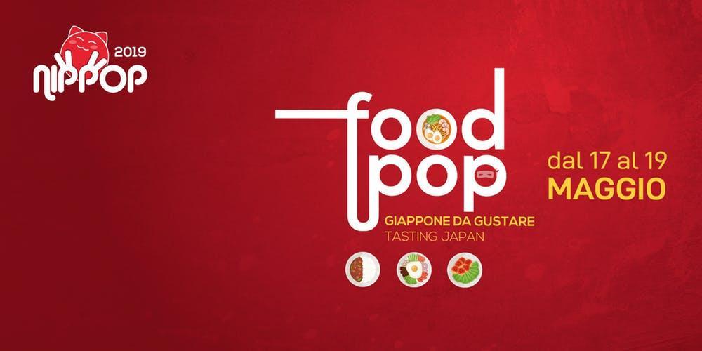 NipPop 2019 - #FoodPop: GIAPPONE DA GUSTARE @ Bologna