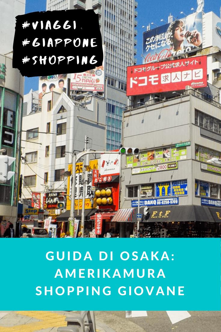 Guida di Osaka amerikamura