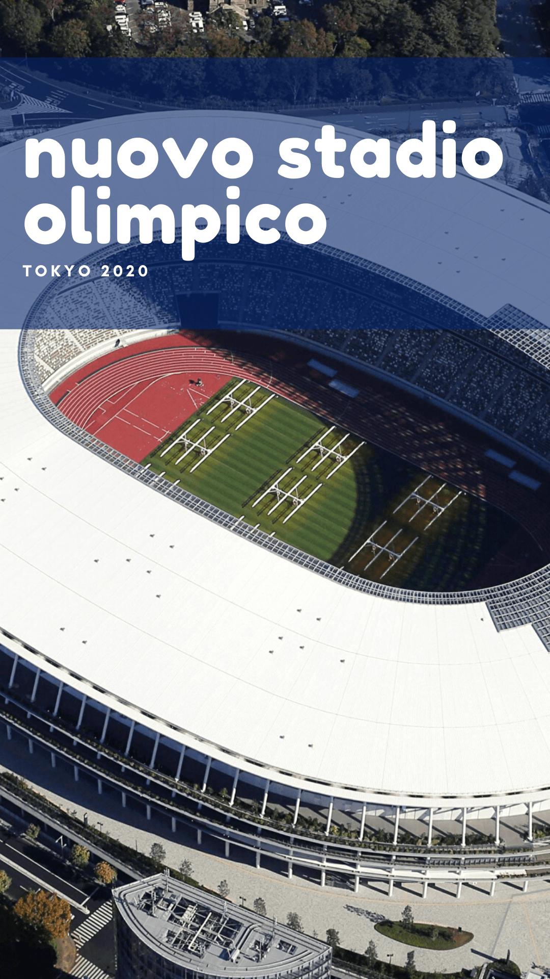 nuovo stadio olimpico tokyo 2020